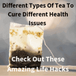 Cool Tea Life Hacks