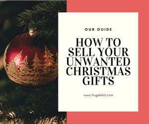How to sell unwanted Christmas Gifts.