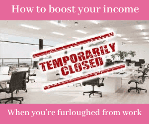 Boosting Income When Furloughed From Work