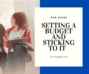 How to Set a Budget and Stick to it