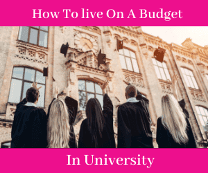 How to live on a budget in university