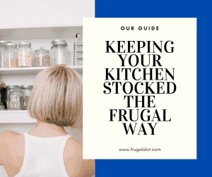 Keeping Your Kitchen Full