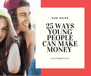25 ways to make money as a young person