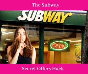 Subway Secret Offers Hack