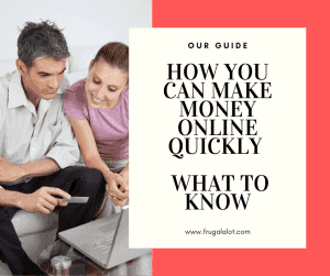 How You Can Make Money Online Quickly – What to Know